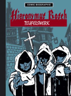 Comic-Biografie: Hieronymus Bosch