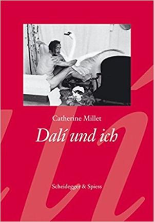 Catherine Millet: Dalí und ich