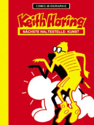 Comic-Biografie Keith Haring