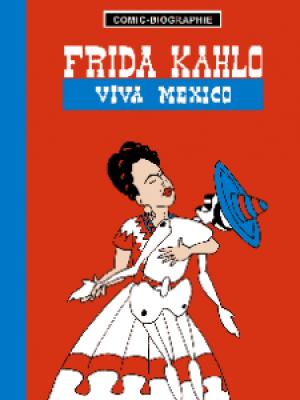 Comic-Biografie: Frida Kahlo